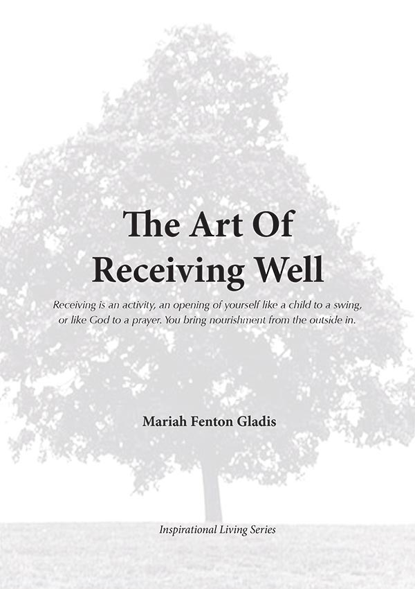 The Art of Receiving Well